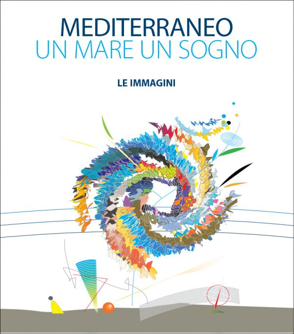Mediterraneo un mare un sogno