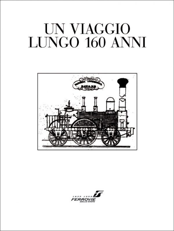 Un viaggio lungo 160 anni